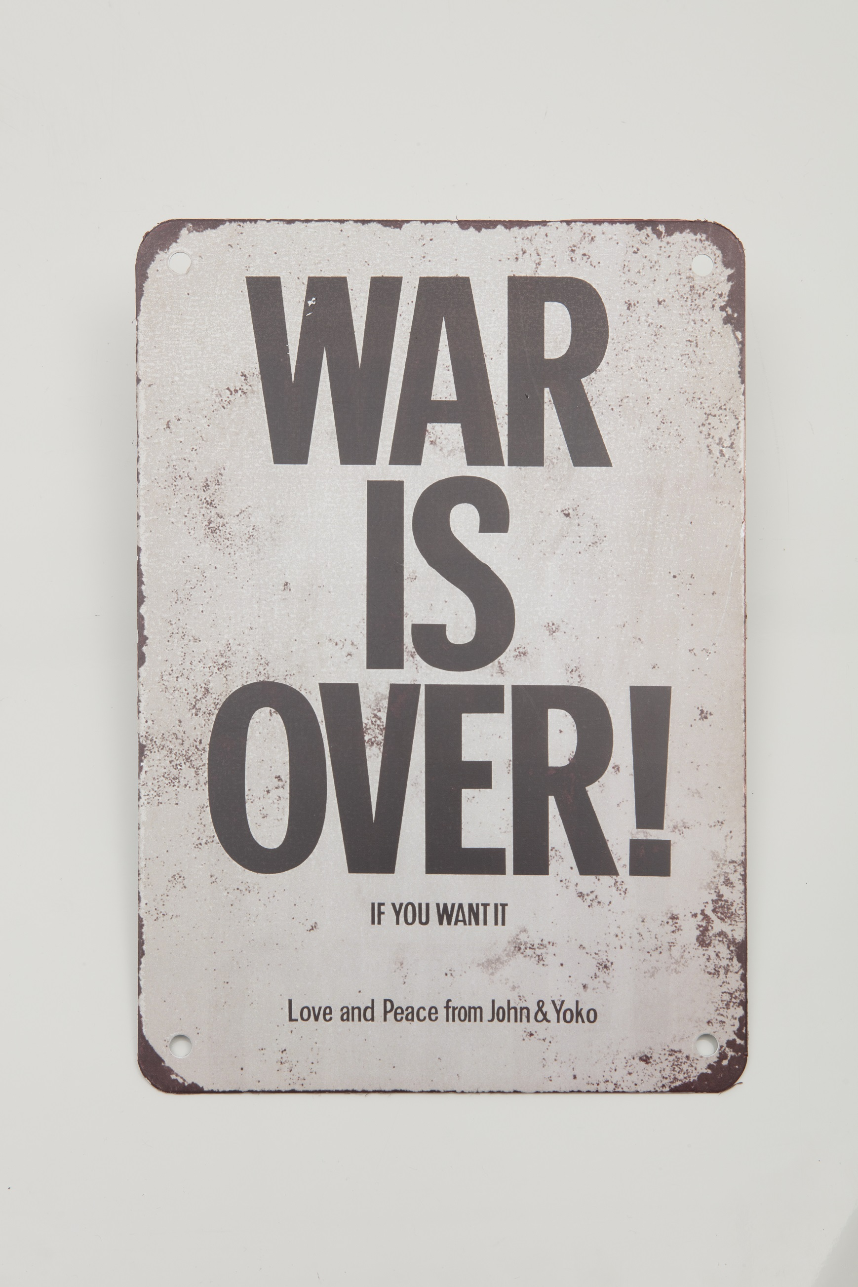 War is Over tin metal plate.